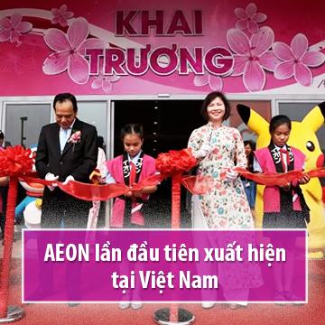 aeon-lan-dau-tien-xuat-hien-tai-viet-nam
