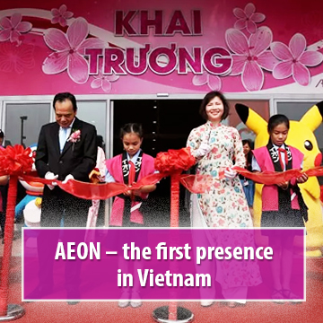 AEON – the first presence in Vietnam AEON MALL Tan Phu Celadon shall open on January 11th, 2014