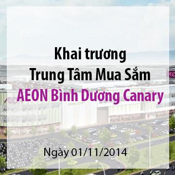 Khai trương Trung Tâm Mua Sắm AEON Bình Dương Canary vào ngày 01/11/2014