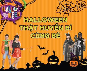 Halloween thật huyền bí cùng bé