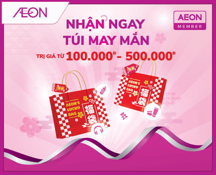 YOUR OPPORTUNITY TO GET AEON LUCKY BAG