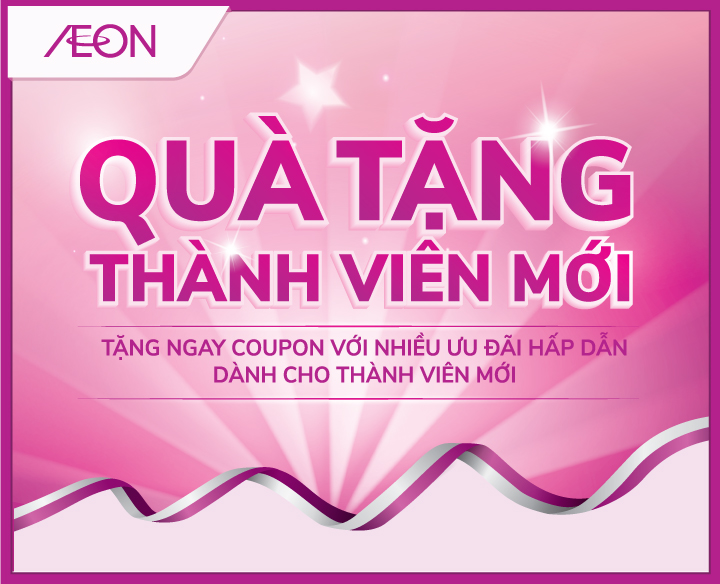 SPECIAL VOUCHERS FOR NEW AEON MEMBER