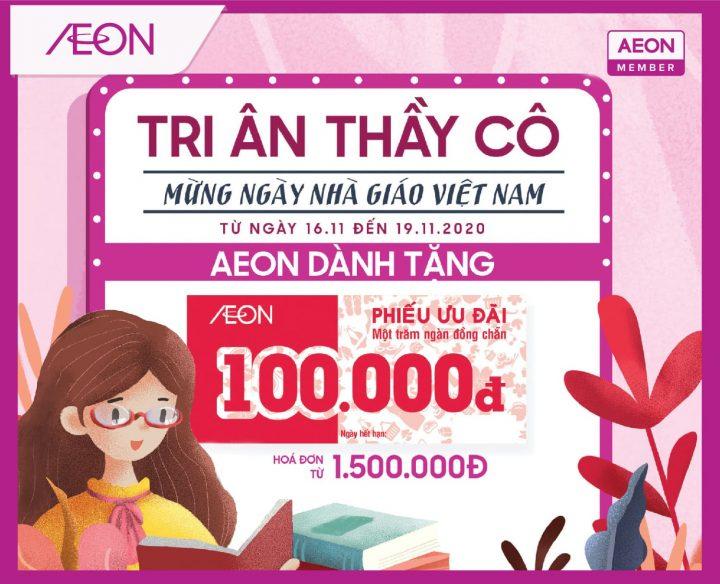 TRI  ÂN THẦY CÔ – AEON DÀNH TẶNG 100,000Đ