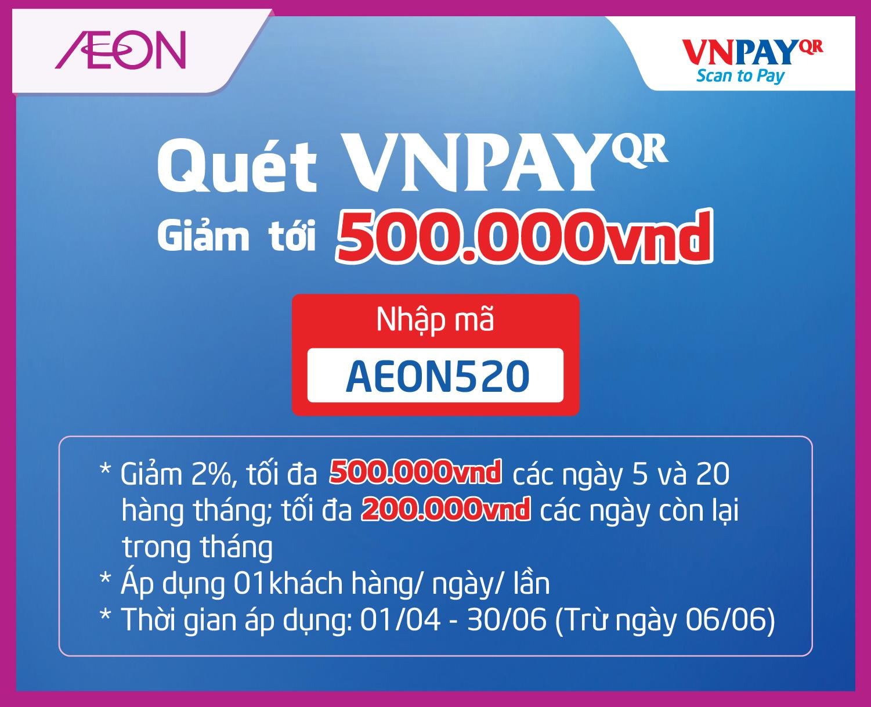 Quét VNPAYQR – Giảm đến 500.000đ